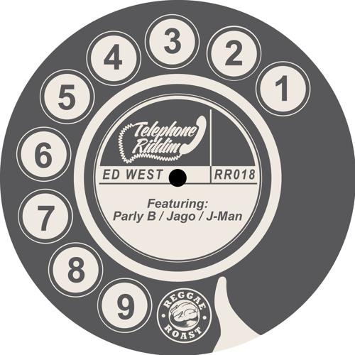 Telephone Riddim - Ed West Feat. Parly B & Jago