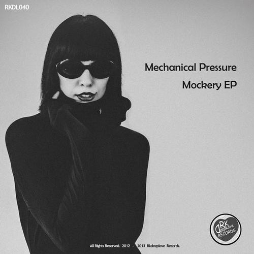 Mechanical Pressure - Mockery