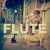 New World Sound & Thomas Newson - Flute (Adrien G 2K14 MashUp) [coming soon]