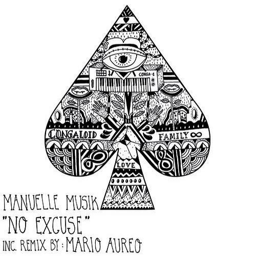 Manuelle Musik - No Excuse (Mario Aureo Remix) / CONGA012 snippet