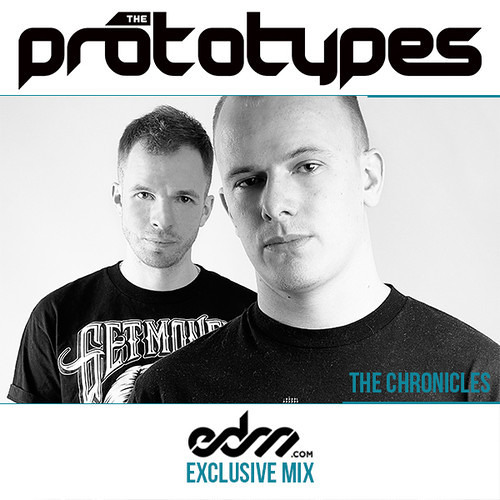 The Prototypes 'Chronicles' Mix - Recorded Exclusively for EDM.COM
