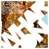WHA100 : X-Press 2 & Sonny Wharton - Watching Octavia (Original Mix) *Preview Clip*