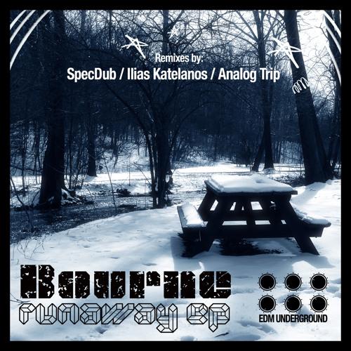 Bourne -  Runaway (Original Mix)Out now on Beatport Support www.elektrikdreamsmusic.com
