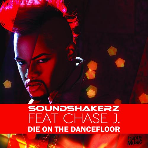 Soundshakerz feat Chase J - Die On The Dancefloor (Short Edit)
