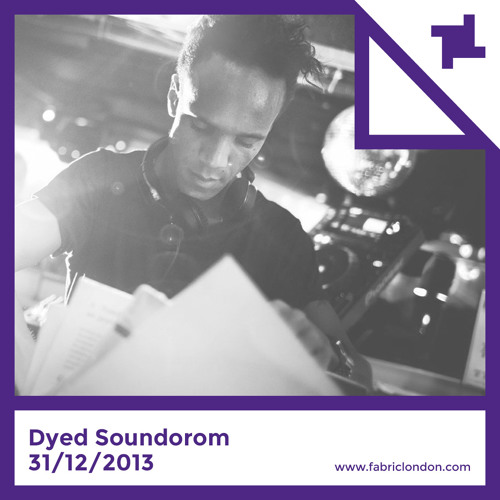 Dyed Soundorom - fabric NYE 2013 Promo Mix