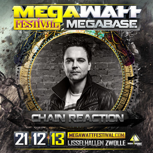MegaWatt Festival > Promomix by Chain Reaction (raw/hardstyle)