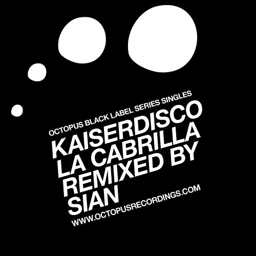 Kaiserdisco - La Cabrilla (Original Mix) - Octopus Black Label