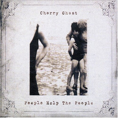 10) Cherry Ghost - People Help The People