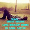 *** Soniye Heeriye || Shael || Beat Bass || Dj Sahil Sattar ***