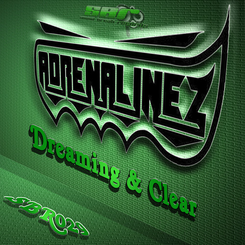 [SBR029] AdrenalineZ - Clear (Original Mix) OUT NOW!! Top 57 Release On Beatport