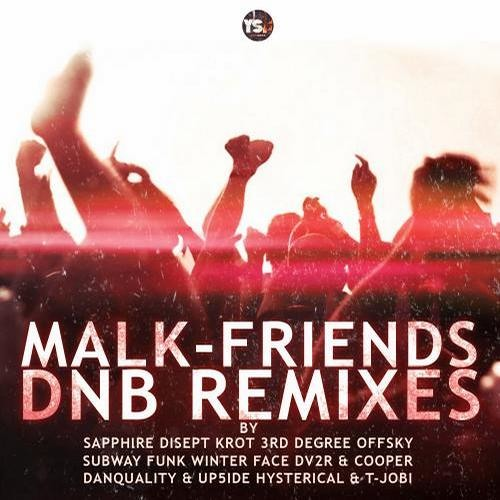 Malk-Friends (Disept Remix) [You So Fat Records]