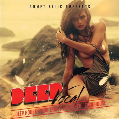 DEEP VOCAL SET 1 2014 - AHMET KILIC