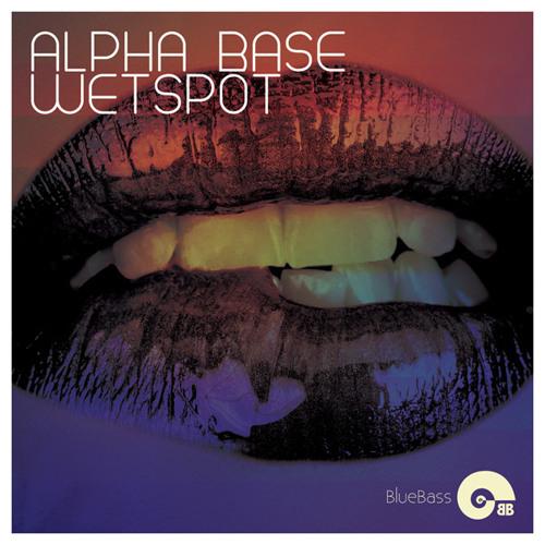 Alpha Base- Wetspot [clubstrip mix _ preview]