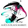 ALiCE iN BLACK MARKET - Neko Kanochi & Hakaine Maiko