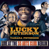 Lucky Peterson - Live at the 55 Arts Club Berlin - Smooth Sailing