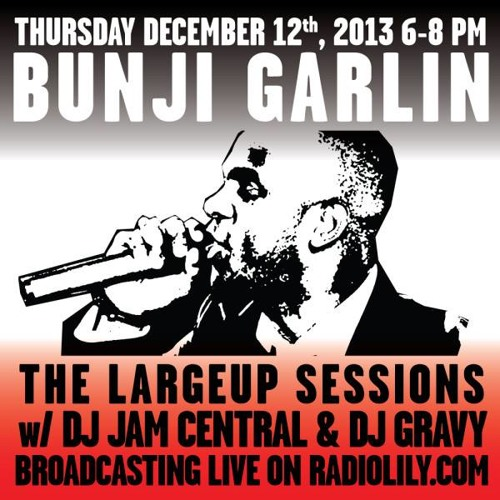 The LargeUp Sessions with Guests Bunji Garlin + Addis Pablo