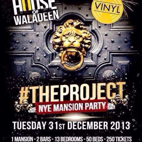 THE PROJECT NYE MANSION PARTY, BRISTOL - CARLOS ARIES MIX