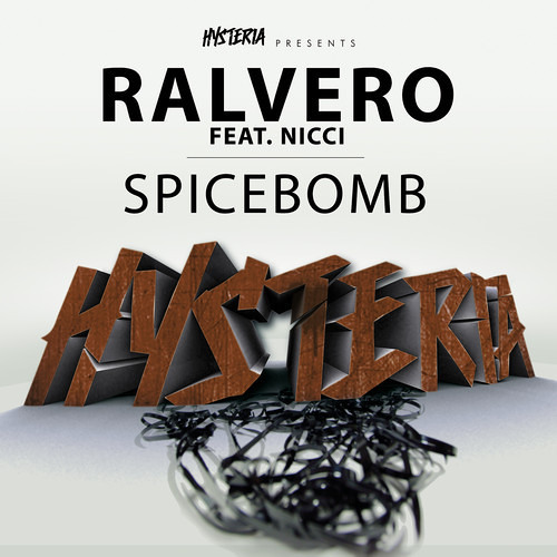 Ralvero ft. Nicci - Spicebomb [OUT NOW!!]