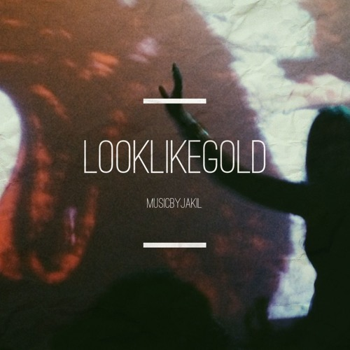 Look Like Gold