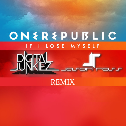 OneRepublic - If I Lose Myself (Digital Junkiez & Jason Ross Remix) [KRYDER PREMIERE]