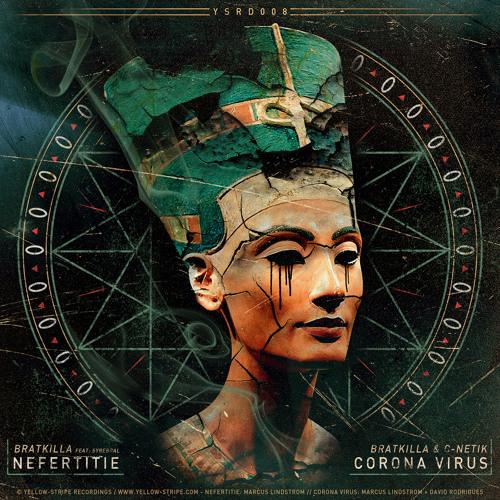 Bratkilla & C-Netik - Corona Virus - OUT January 13th