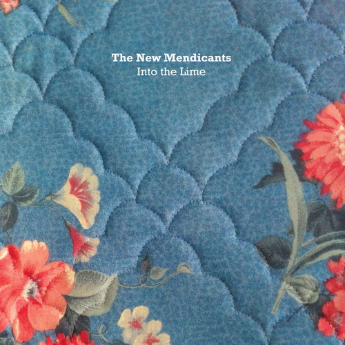 The New Mendicants: Into the Lime