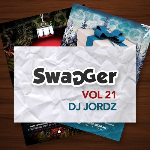 SWAGGER 21 - MIXED BY DJ JORDZ