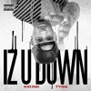 Kid Ink - Iz U Down featuring Tyga