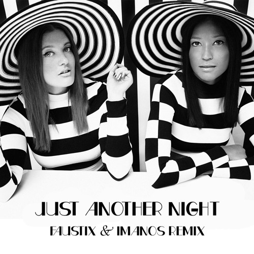 Just Another Night (Faustix & Imanos Remix)