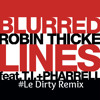 Robin Thicke ft. T.I. Pharrell  - Blurred Lines (Le Dirty Remix)