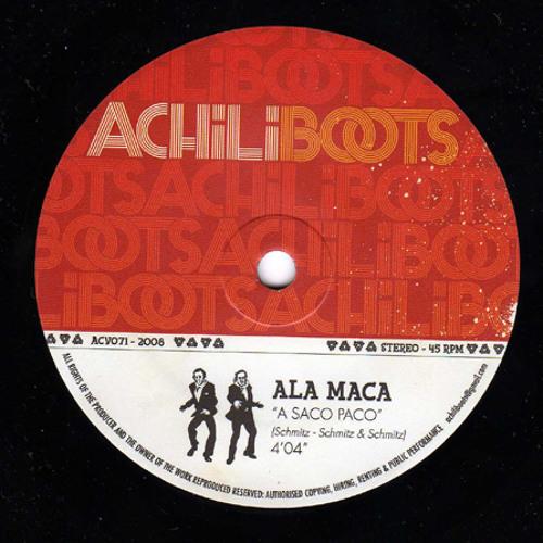"Ala Maca ""A Saco Paco"""