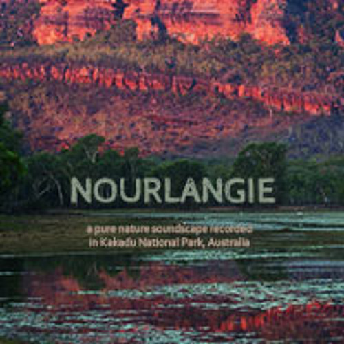 Nourlangie - Excerpt from pure nature soundscape album recorded in Kakadu National Park, Australia