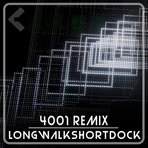 4001 - Squarepusher (Longwalkshortdock Remix)