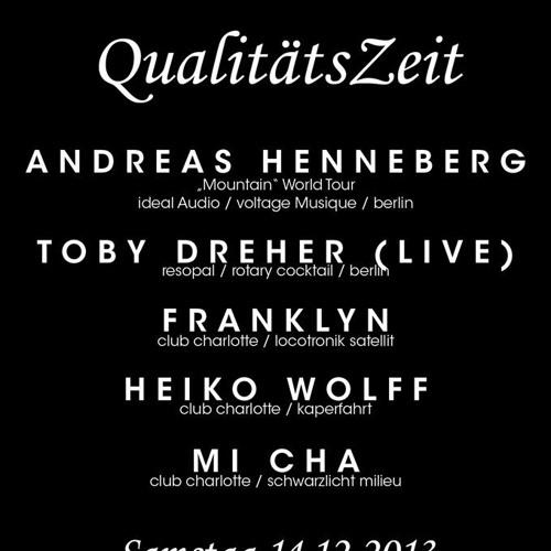Andreas Henneberg @ Qualitätszeit 14.12.2013 Club Charlotte