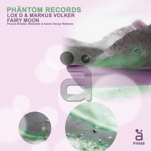 Lox D & Markus Volker - Fairy Moon (Melodule Remix)