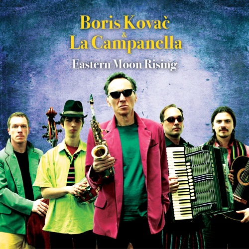 Boris Kovač & La Campanella: Pearl (taken from the album Eastern Moon Rising)