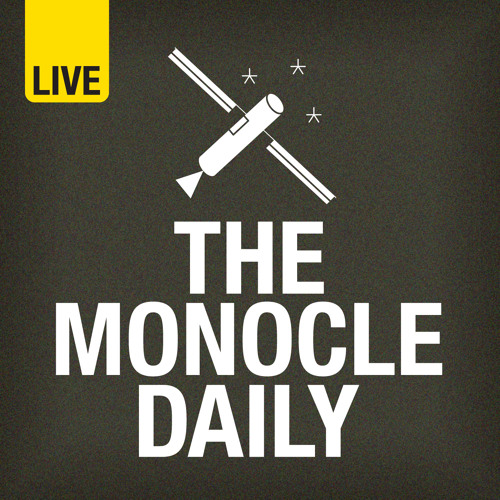 The Monocle Daily - Edition 556