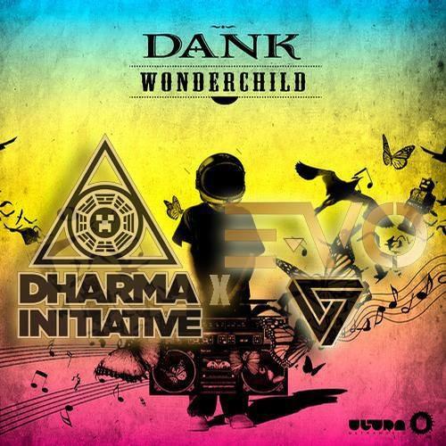 Dank - Wonder Child (Dharma Initiative & E-VO Remix) [FREE DOWNLOAD]