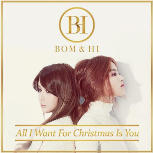 [Official] All I Want For Christmas - Bom and Hayi