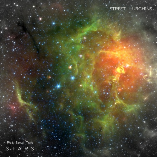 Street Urchins - Stars (Prod. Samuel Truth)