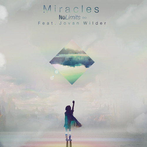 Miracles by No Limits ft. Jovan Wilder