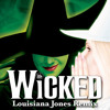 Wicked- Louisiana Jones Remix