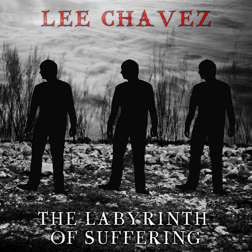 Desperation - Lee Chavez - The Labyrinth of Suffering