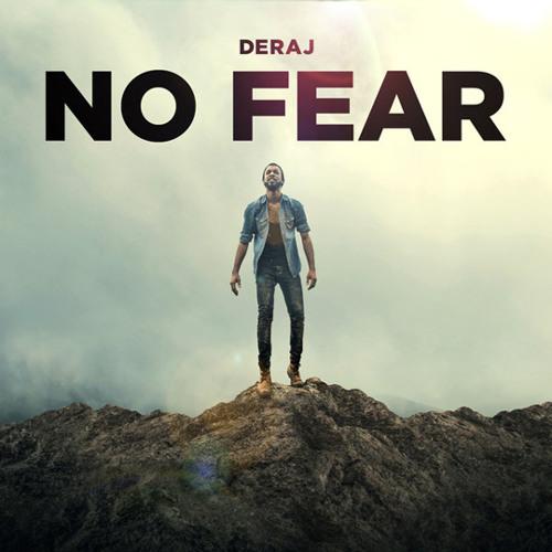 Deraj - No Fear feat. Ginelle Yvonne