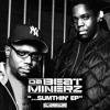"Da Beatminerz feat. Tash (of Tha Alkaholiks) & Rah Digga ""Sumthin' (Beatminerz Remix)"""
