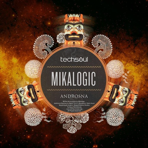 Mikalogic - Androsna (Dropboxx Remix) OUT NOW! @ TECHSOUL RECORDS!