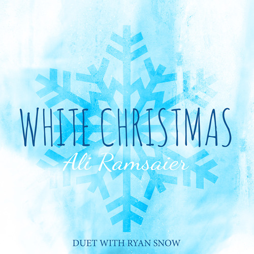 White Christmas (Duet with Ryan Snow)