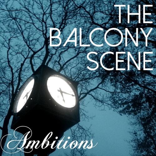 The Balcony Scene- Ambitions (EP)
