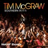 Tim McGraw Southern Girl (HotAF Remix)