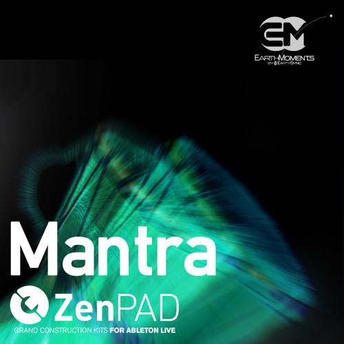EarthMoments - ZenPad - Mantra